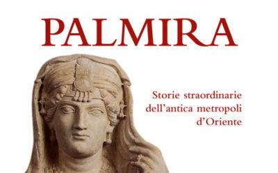 """L'archeologa Maria Teresa Grassi: """" Ricordiamo Palmira anche per la sua favalosa Storia """""""
