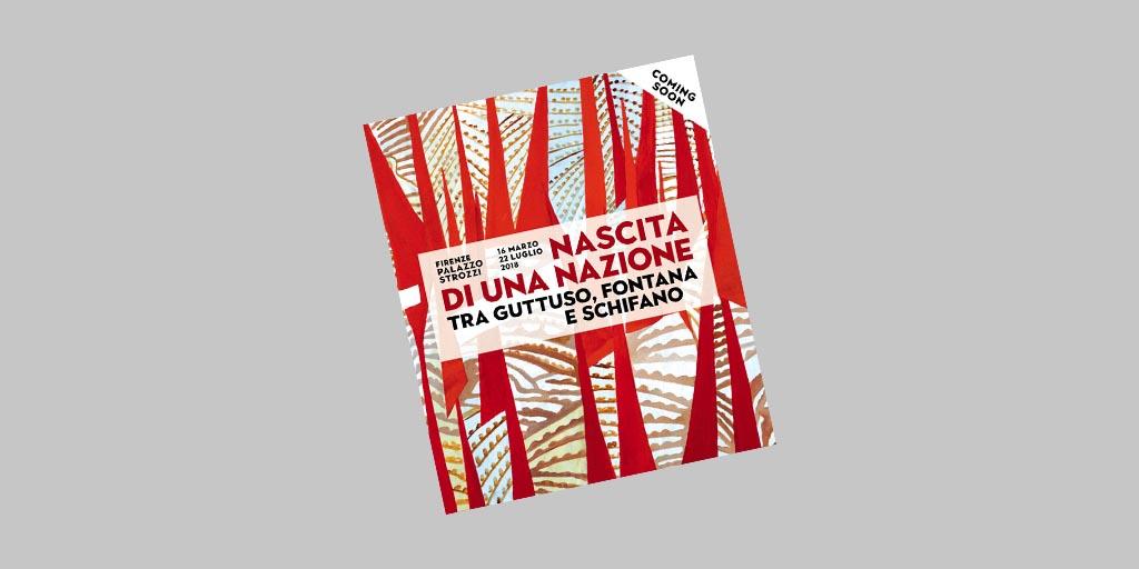 """NASCITA DI UNA NAZIONE. TRA GUTTUSO, FONTANA E SCHIFANO"" a Palazzo Strozzi di Firenze"