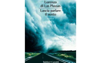 """""""دَعْ الريح تروي"""" ، للإيطالي لورينسو دي لاس پلاسّاس، أُنشودة حبٍّ للمشرق العربي"""